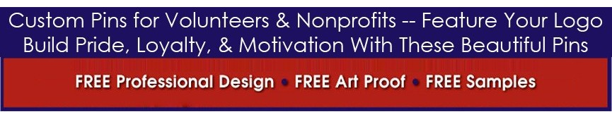 Nonprofit / Volunteer Pins (Custom)