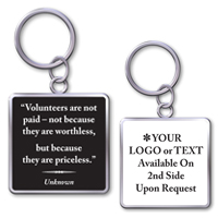 "Keychain With Quote""Volunteers Are Priceless"""